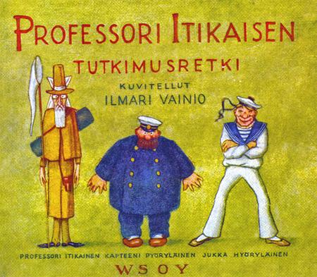 Professori Itikaisen tutkimusretki by Ilmari Vainio.
