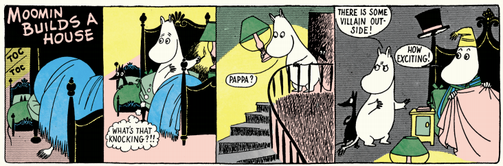 Moomins by Tove & Lars Jansson.